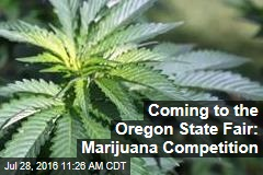 Coming to the Oregon State Fair: Marijuana Competition
