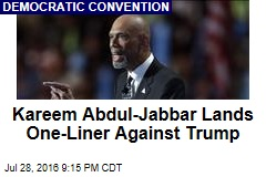 Kareem Abdul-Jabbar Lands One-Liner Against Trump