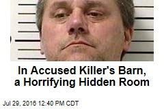 In Accused Killer's Barn, a Horrifying Hidden Room