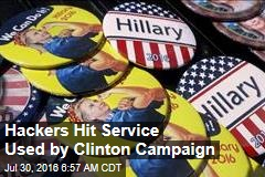 Hackers Hit Service Used by Clinton Campaign