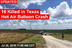 16 Believed Dead in Hot Air Balloon Crash