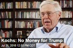Kochs: No Money for Trump