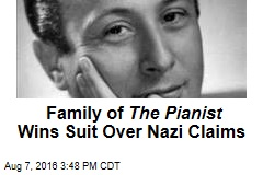Family of The Pianist Wins Suit Over Nazi Claims