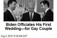 Biden Officiates His First Wedding—for Gay Couple