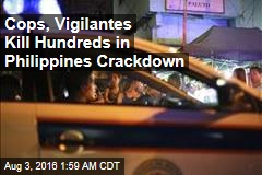 Cops, Vigilantes Kill Hundreds in Philippines Crackdown