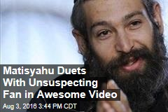 Matisyahu Duets With Unsuspecting Fan in Awesome Video