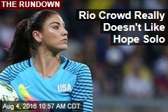 Rio Crowd Really Doesn't Like Hope Solo