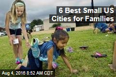 6 Best Small US Cities for Families