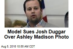 Model Sues Josh Duggar Over Ashley Madison Photo