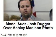 Model Sues Josh Duggar Over Ashley Madison Photo
