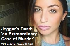 Jogger's Death 'an Extraordinary Case of Murder'