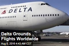 Delta Grounds Flights Worldwide