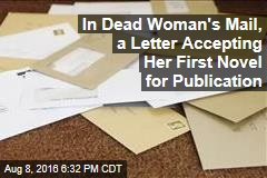 In Dead Woman's Mail, a Letter Accepting Her First Novel for Publication
