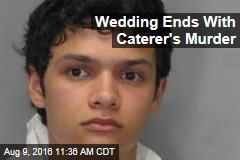 Wedding Ends With Caterer's Murder