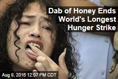 Dab of Honey Ends World's Longest Hunger Strike
