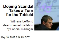 Doping Scandal Takes a Turn for the Tabloid