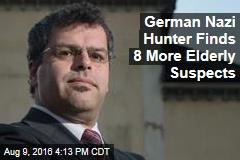 German Nazi Hunter Finds 8 More Elderly Suspects