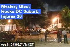 Mystery Blast Rocks DC Suburb, Injures 30