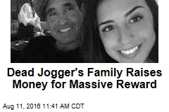 Dead Jogger's Family Raises Money for Massive Reward