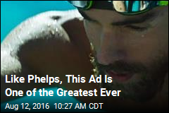 Why This Phelps Ad Is One of the Greatest Ever, Too