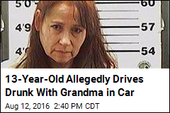 Cops: Drunk 13-Year-Old Caught Driving Drunk Grandma