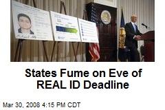 States Fume on Eve of REAL ID Deadline