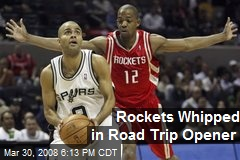 Rockets Whipped in Road Trip Opener