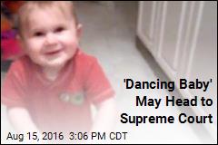 'Dancing Baby' May Soon Be SCOTUS Subject