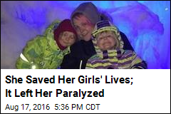 She Saved Her Girls' Lives; It Left Her Paralyzed