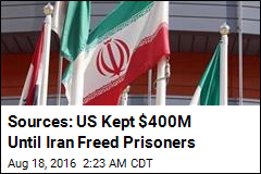 Sources: US Kept $400M Until Iran Freed Prisoners