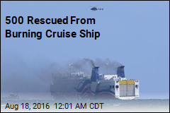 500 Rescued From Burning Cruise Ship