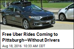 Free Uber Rides Coming to Pittsburgh—Without Drivers