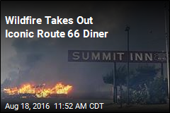 Wildfire Takes Out Iconic Route 66 Diner