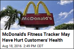 McDonald's Pulls Fitness Tracker That Made for Unhappy Meals