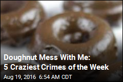 Doughnut Mess With Me: 5 Craziest Crimes of the Week