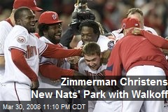 Zimmerman Christens New Nats' Park with Walkoff