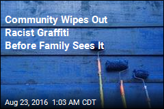 Community Wipes Out Racist Graffiti Before Family Sees It
