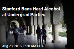 Stanford Bans Hard Alcohol at Undergrad Parties