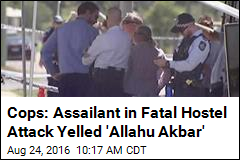 Cops: Assailant in Fatal Hostel Attack Yelled 'Allahu Akbar'
