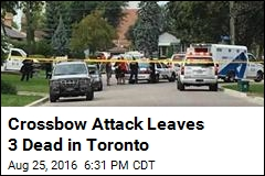 Crossbow Attack Leaves 3 Dead in Toronto