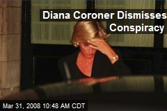 Diana Coroner Dismisses Conspiracy