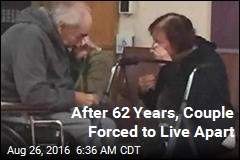 After 62 Years, Couple Forced to Live Apart