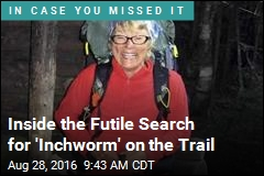 Inside the Futile Search for 'Inchworm' on the Trail