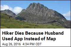 Hiker Dies Because Husband Used App Instead of Map