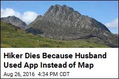 Hiker Dies Because Husband Used App Instead of Map