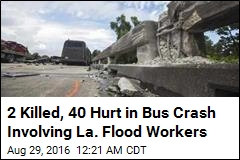 2 Killed, 40 Hurt in Bus Crash Involving La. Flood Workers