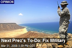 Next Prez's To-Do: Fix Military