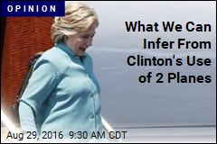 What We Can Infer From Clinton's Use of 2 Planes