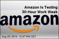 Amazon Is Testing 30-Hour Work Week