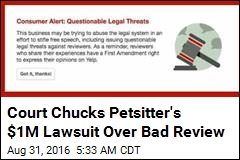 Court Chucks Petsitter's $1M Lawsuit Over Bad Review